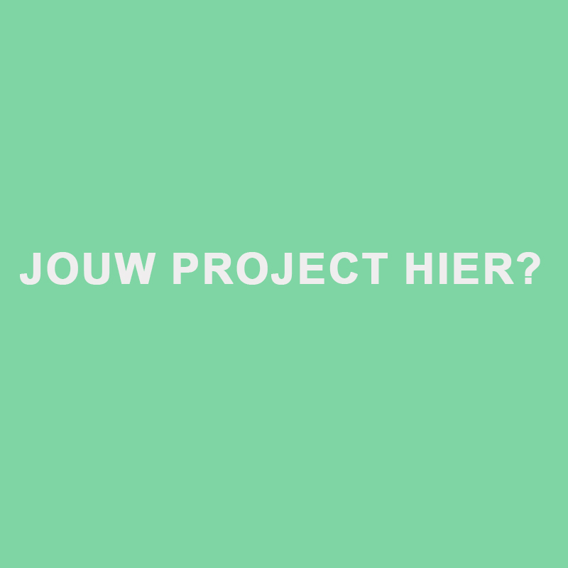 Jouw project hier?